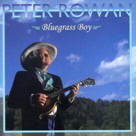 Peter Rowan - Bluegrass Boy