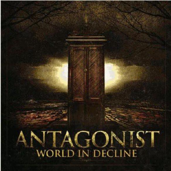Antagonist - World in Decline