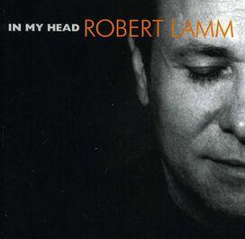 Robert Lamm - In My Head