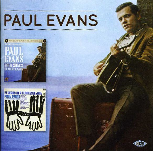 Paul Evans - Folk Songs of Many Lands / 21 Years in a Tennessee