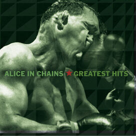 Alice in Chains - Alice In Chains Greatest Hits