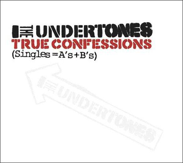 True Confessions: Singles As Plus Bs (Uk)