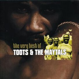 Toots & the Maytals - Very Best of Toots & the Maytals [Polygram]
