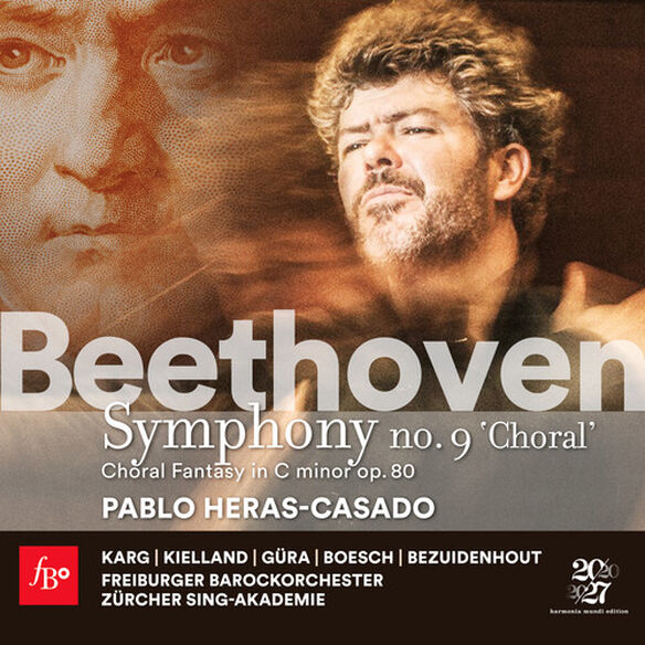 Freiburger Barockorchester - Beethoven: Symphony No.9 Choral Fantasy
