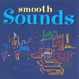 Various Artists - Smooth Sounds [Razor & Tie]