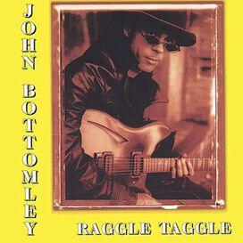 John Bottomley - Raggle Taggle