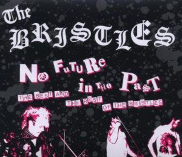 The Bristles - No Future in the Past