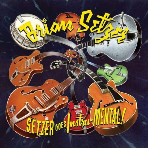 Brian Setzer - Setzer Goes Instru-mental!