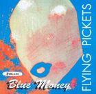 The_Flying_Pickets__Blue_Money_Purple_Rain_Crazy_Love