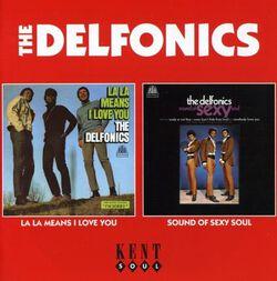 Image of The Delfonics - La La Means I Love You/Sound Of Sexy Soul