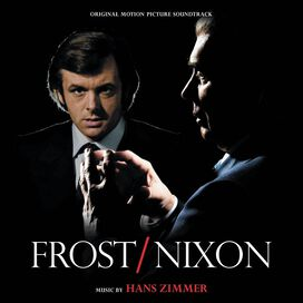 Hans Zimmer - Frost/Nixon [Original Motion Picture Soundtrack]