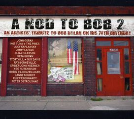 Various Artists - A Nod To Bob 2: An Artists Tribute To Bob Dylan On His 70Th Birthday