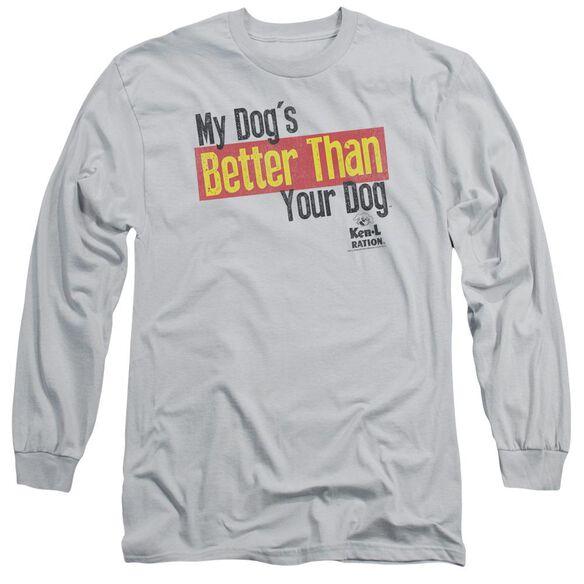 Ken L Ration Better Than Long Sleeve Adult T-Shirt