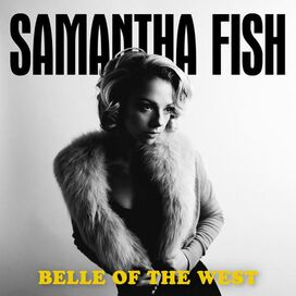 Samantha Fish - Belle of the West