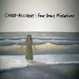 Cheer-Accident - Fear Draws Misfortune