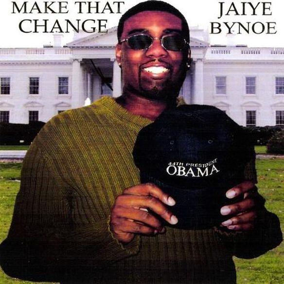 Jaiye Bynoe - Make That Change