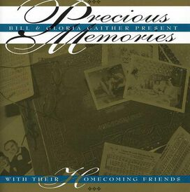 Bill & Gloria Gaither - Precious Memories