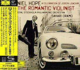 Daniel Hope - Romantic Violinist: Celebration of Joseph Joachim
