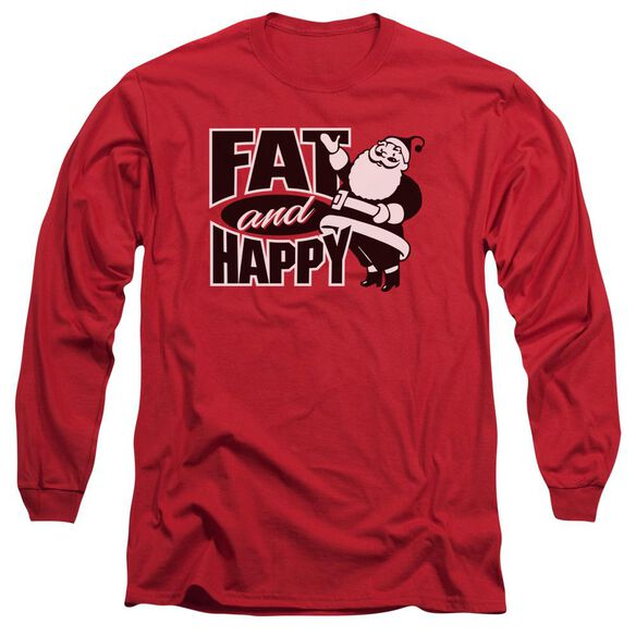 Fat And Happy Long Sleeve Adult T-Shirt