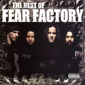 Fear Factory - Best of Fear Factory