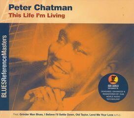 Peter Chatman - This Life I'm Living
