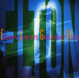 Elton John - Greatest Hits, Vol. 3 (1979-1987)