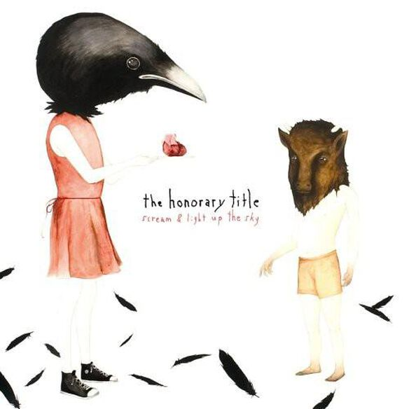 The Honorary Title - Scream and Light Up The Sky