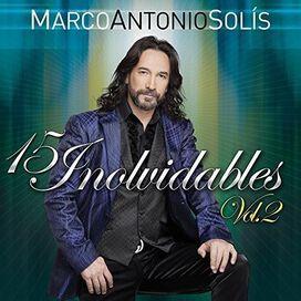 Marco Antonio Solis - 15 Exitos Inolvidables, Vol. 2