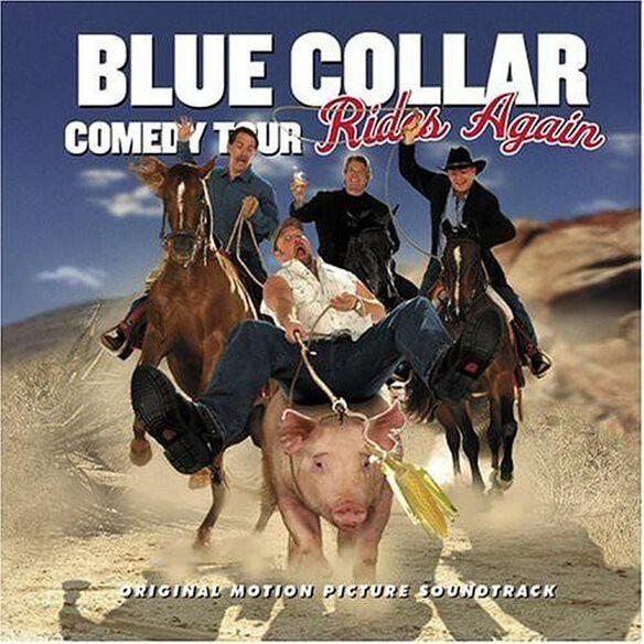 Blue Collar Comedy Tour Rides Again / Various