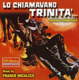 Franco Micalizzi - Lo Chiamavano Trinità (They Call Me Trinity) (Original Motion Picture Soundtrack)