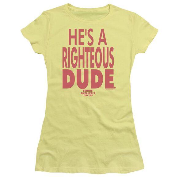 Ferris Bueller Righteous Dude Short Sleeve Junior Sheer T-Shirt