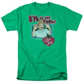 I LOVE LUCY PUT ME IN THE SHOW - S/S ADULT 18/1 - KELLY GREEN T-Shirt