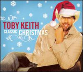 Toby Keith - Classic Christmas, Vol. 1