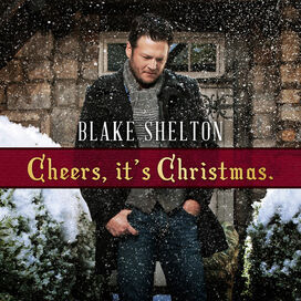 Blake Shelton - Cheers It's Christmas
