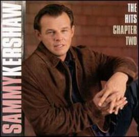 Sammy Kershaw - Hits: Chapter 2