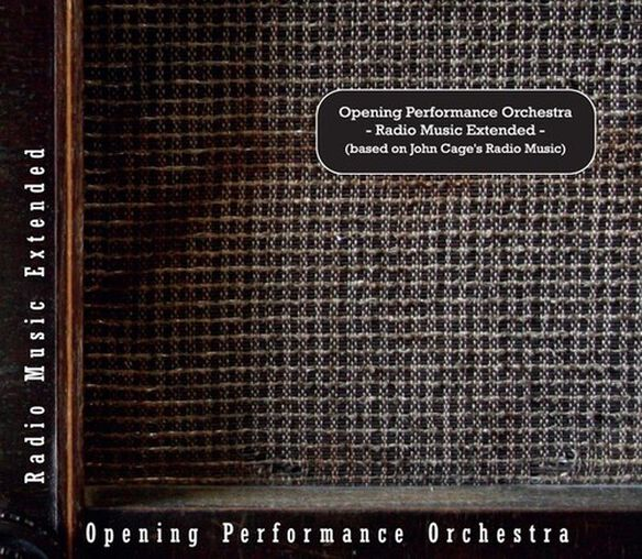 Opening Performance Orchestra - Radio Music Extended (Based on John Cage's Radio Music)