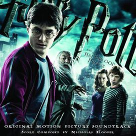 Nicholas Hooper - Harry Potter and the Half-Blood Prince [Original Motion Picture Soundtrack]