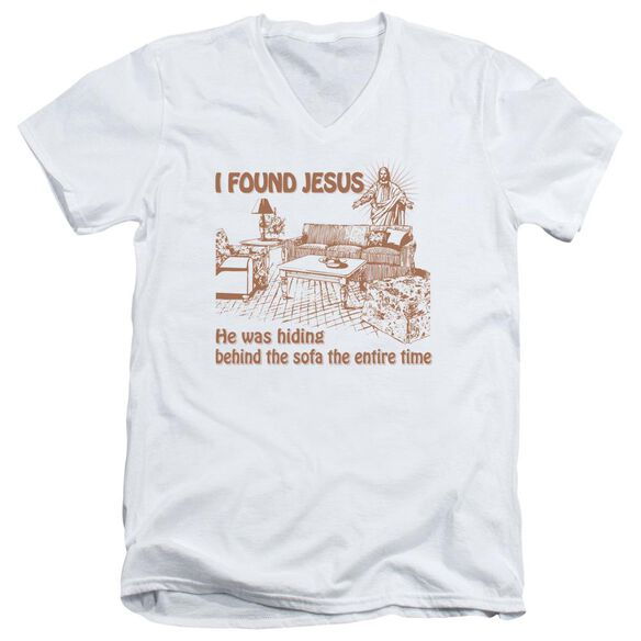I Found Jesus Short Sleeve Adult V Neck T-Shirt
