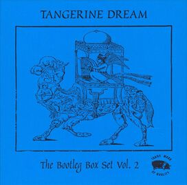 Tangerine Dream - Bootleg Box Set, Vol. 2
