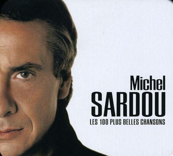 Michel Sardou - Les 100 Plus Belles Chansons