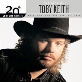 Toby Keith - 20th Century Masters: Millennium Collection
