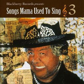 Various Artists - Songs Mama Used To Sing, Vol. 3