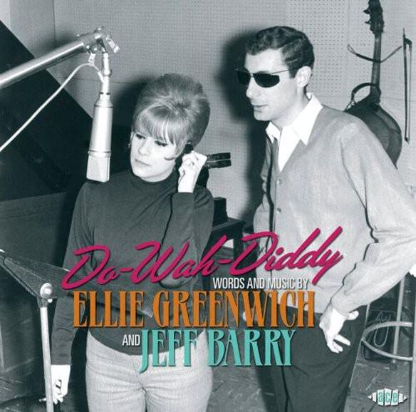 Do Wah Diddy: Words & Music By Ellie Greenwich