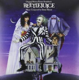 Danny Elfman - Beetlejuice [Original Motion Picture Soundtrack]