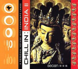 Various Artists - Chill Sessions: Chill in India, Vol. 2