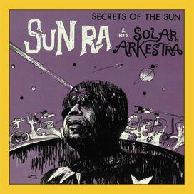 Sun Ra & Arkestra - Secrets of the Sun