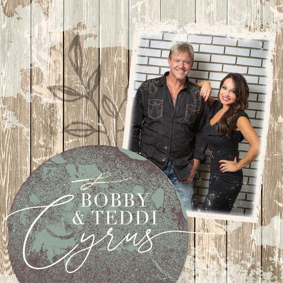 Bobby & Teddi Cyrus - Bobby & Teddi Cyrus