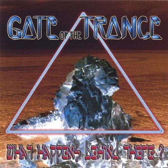 Gate of the Trance - What Happens Behind There