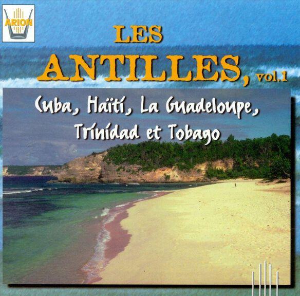 Les Antilles, Vol. 1