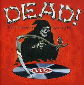 Various Artists - Dead! The Grim Reaper's Greatest Hits